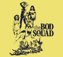 The Bod Squad (B Movie) by BungleThreads