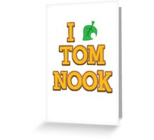 I love Nook Greeting Card
