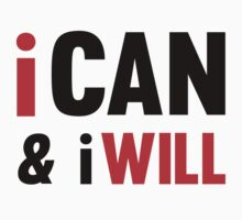 I Can And I Will Kids Clothes