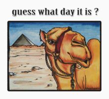 Guess what day it is? Kids Tee