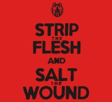 Strip the Flesh and Salt the Wound by Phox