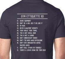 Gym Etiquette 101 Unisex T-Shirt