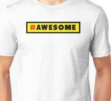 Awesome Hashtag Unisex T-Shirt