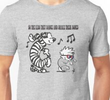 So the kids they dance... Unisex T-Shirt