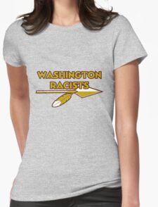Washington Racists Womens Fitted T-Shirt