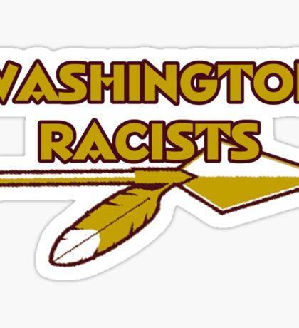 Washington Racists Sticker