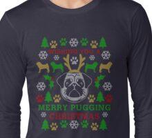 Merry Pugging Christmas Pug Ugly Sweater Digital Art Long Sleeve T-Shirt