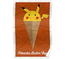 Pikachu Butter Cup Poster