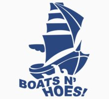BOATS N HOES Cool Step Brothers Funny and Hilarious by porsandi