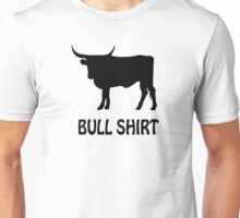BULL FUNNY humor crude awesome beer cool geek nerd humor Unisex T-Shirt