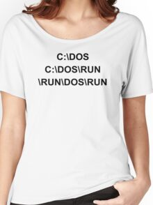 C DOS RUN funny geek nerd programming linux code reddit fan Women's Relaxed Fit T-Shirt