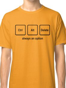 CTRL ALT DELETE nerdy geeky windows coding tech linux Classic T-Shirt
