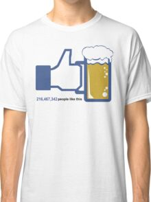 Facebook Parody Beer Thumbs Up - People Like This Classic T-Shirt