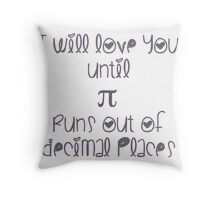 Never ending pi love Throw Pillow