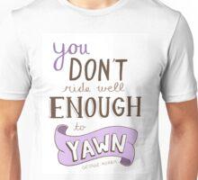 No Yawning! Unisex T-Shirt