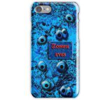 Zombie Eyes iPhone Case/Skin