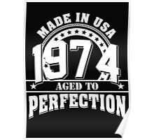 1974 aged to perfection Poster