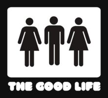 THE GOOD LIFE T SHIRT - LIGHT by GeekShirtsHQ
