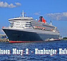 Queen Mary 2 Hamburger Hafen by Ingrid Stiehler