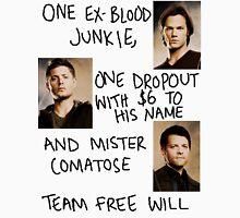 team free will. Unisex T-Shirt