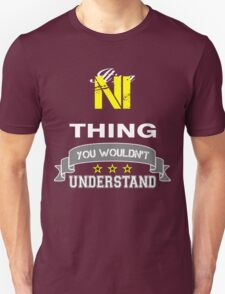 NI It's thing you wouldn't understand !! - T Shirt, Hoodie, Hoodies, Year, Birthday T-Shirt