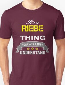 RIEBE It's thing you wouldn't understand !! - T Shirt, Hoodie, Hoodies, Year, Birthday T-Shirt