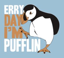 Erry Day I'm Pufflin Kids Tee