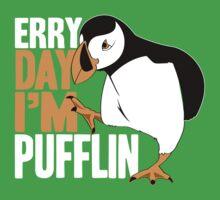 Erry Day I'm Pufflin One Piece - Short Sleeve
