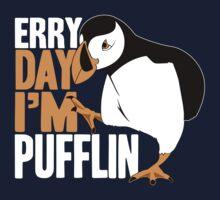 Erry Day I'm Pufflin Kids Clothes