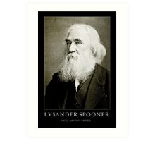 Lysander Spooner Vices Are Not Crimes Art Print