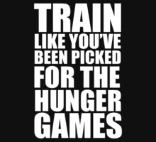 Train for the Hunger Games by Look Human