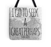 Great Perhaps Tote Bag