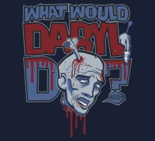 What Would Daryl Do? by kgullholmen