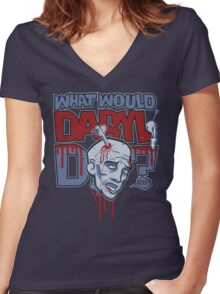What Would Daryl Do? Women's Fitted V-Neck T-Shirt