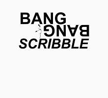 BANG SCRIBBLE Unisex T-Shirt