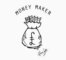 MONEY MAKER T-Shirt