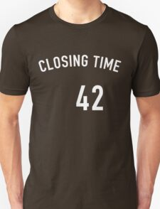 Mariano Closing Time T-Shirt