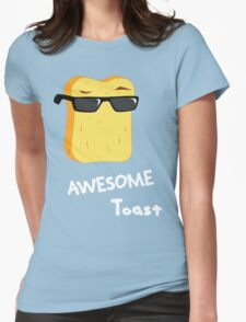 Awesome Toast Womens Fitted T-Shirt