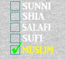 MUSLIM T-SHIRT *NO SECTS* Unisex T-Shirt
