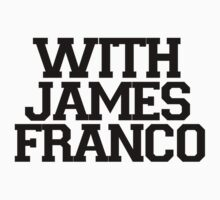 With James Franco by Rachel Tolleson