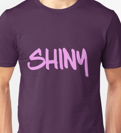 Shiny!!! Unisex T-Shirt