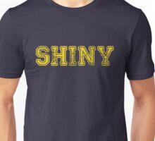 Shiny... Unisex T-Shirt