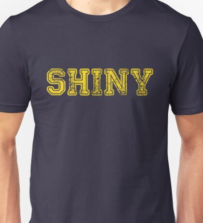 Shiny... T-Shirt