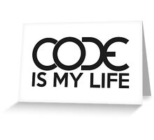 Code is my life Greeting Card