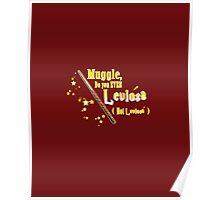Muggles can't Leviosa Poster