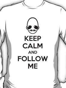 Keep Calm and Follow Me T-Shirt