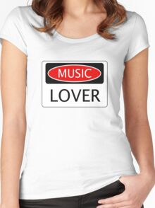 MUSIC LOVER, FUNNY DANGER STYLE FAKE SAFETY SIGN Women's Fitted Scoop T-Shirt