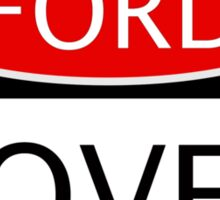 FORD LOVER, FUNNY DANGER STYLE FAKE SAFETY SIGN Sticker