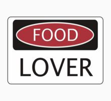 FOOD LOVER, FUNNY DANGER STYLE FAKE SAFETY SIGN One Piece - Short Sleeve