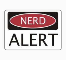 NERD ALERT, FUNNY DANGER STYLE FAKE SAFETY SIGN by DangerSigns